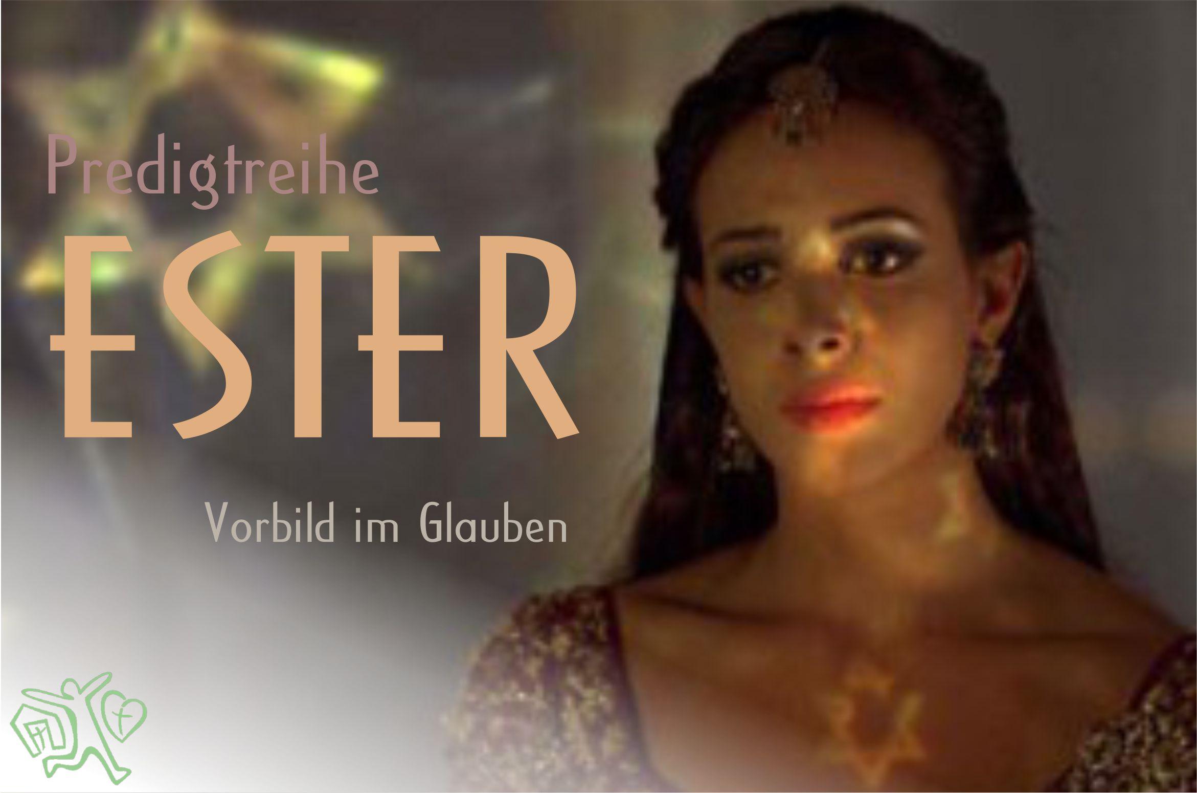 Predigtreihe_Ester_2021